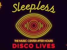 Sleepless: The Music Center After Hours - Disco Lives